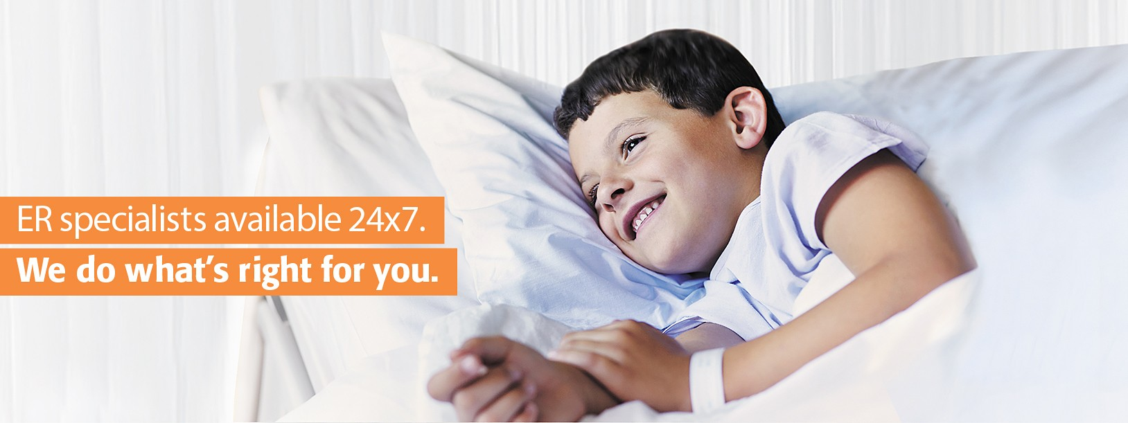 ER specialists available 24x7. We do what's right for you.