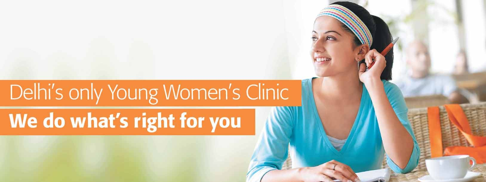 Delhi's only Young Women's Clinic