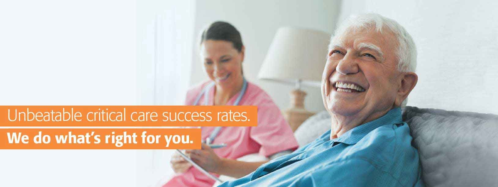 unbeatable critical care success rates we do what's right for you